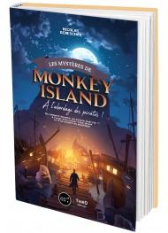 Les mystères de Monkey Island. A l'abordage des pirates