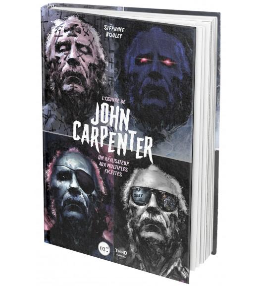 L'Œuvre de John Carpenter. Les masques du maître de l'horreur