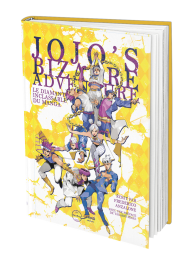 Jojo's Bizarre Adventure. Le diamant inclassable du manga - First Print
