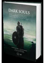 Dark Souls. Par-delà la mort - Volume 1 - Édition Luxe