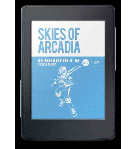 Ludothèque n° 11 : Skies of Arcadia - ebook