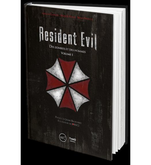 Resident Evil. Des zombies et des hommes - Volume 1