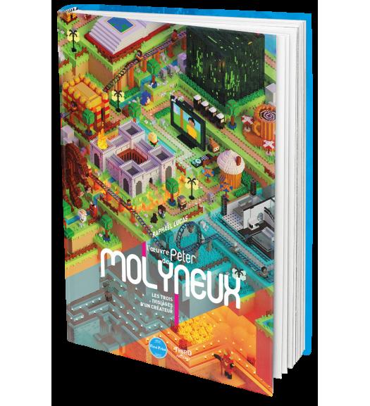 L'Œuvre de Peter Molyneux. Les trois (vis)ages d'un créateur - First Print