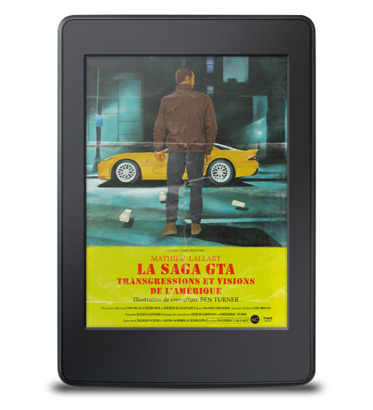 La Saga GTA. Transgressions et visions de l'Amérique - ebook