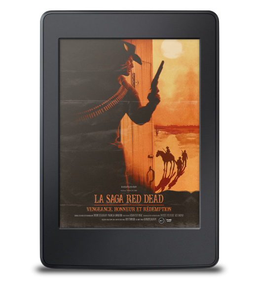 La Saga Red Dead. Vengeance, honneur et rédemption - ebook