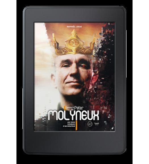 L'Œuvre de Peter Molyneux. Les trois (vis)ages d'un créateur - ebook