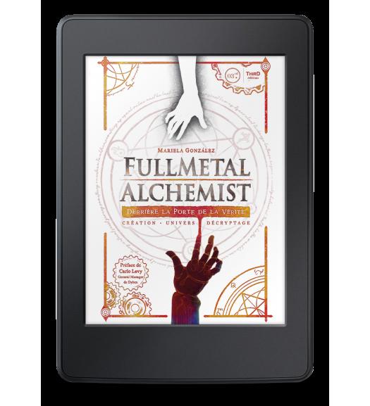 Fullmetal Alchemist. Derrière la porte de la vérité - ebook