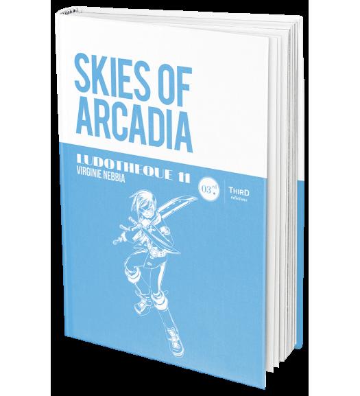 Ludothèque n°11 : Skies of Arcadia