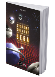 Le Système solaire de SEGA. Vers la Saturn et au-delà