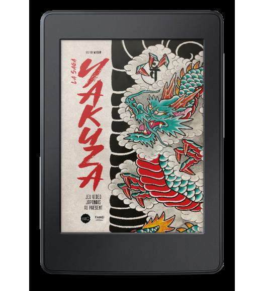 La Saga Yakuza. Jeu vidéo japonais au présent - ebook