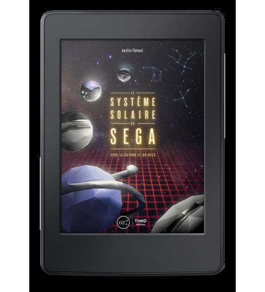 Le Système solaire de SEGA. Vers la Saturn et au-delà - ebook