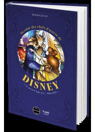 Au cœur des chefs-d'œuvre de Disney. Le second âge d'or : 1984-1995 - First Print