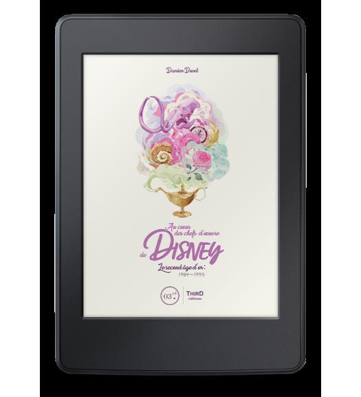 Au cœur des chefs-d'œuvre de Disney. Le second âge d'or : 1984-1995 - ebook