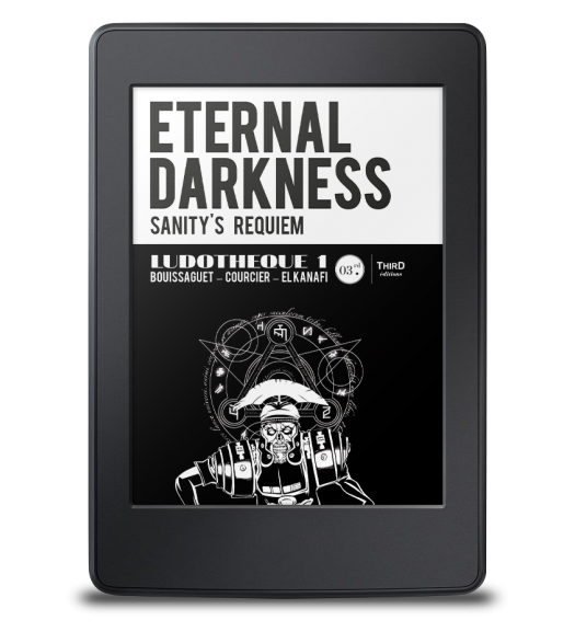 Ludothèque n°1 : Eternal Darkness - ebook