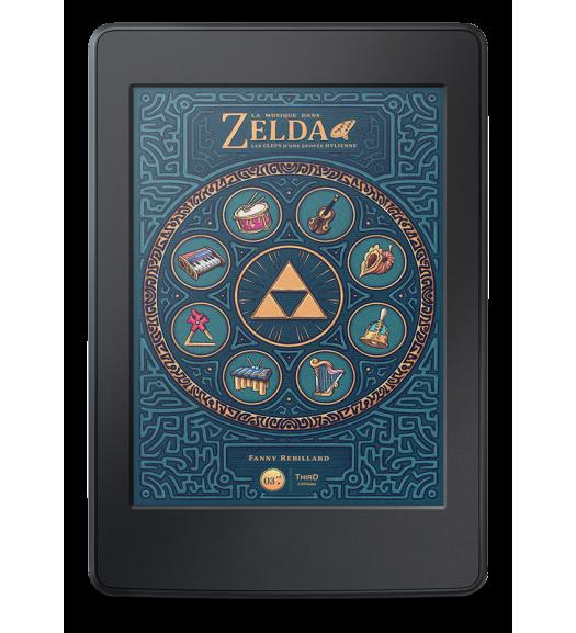 La Musique dans Zelda. Les clefs d'une épopée hylienne - ebook