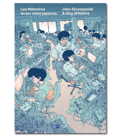 Les Mémoires du jeu vidéo japonais - First Print