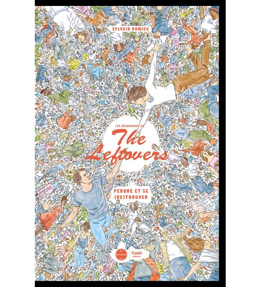 Les Résonances de The Leftovers. Perdre et se (re)trouver - First Print