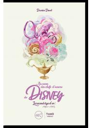 Au cœur des chefs-d'œuvre de Disney. Le second âge d'or : 1984-1995