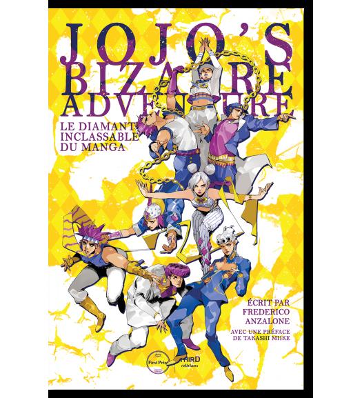 Jojo's Bizarre Adventure. Le diamant inclassable du manga - First Print