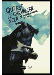 Qui est le chevalier noir ? Batman à travers les âges - First Print