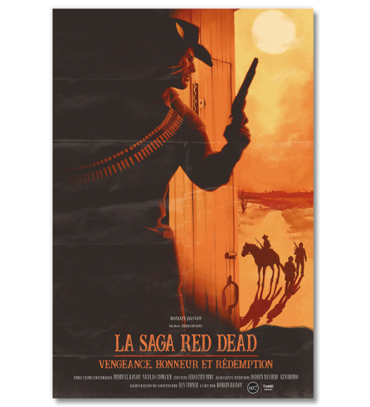 La Saga Red Dead. Vengeance, honneur et rédemption