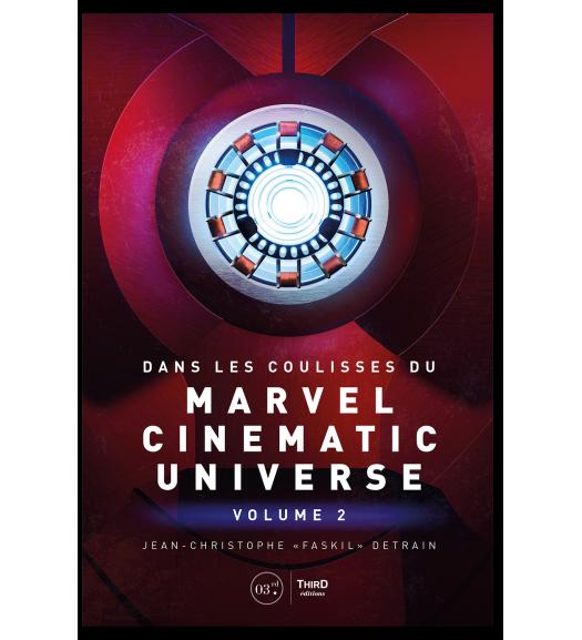 Dans les coulisses du Marvel Cinematic Universe - Volume 2