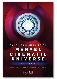 Dans les coulisses du Marvel Cinematic Universe - Volume 2