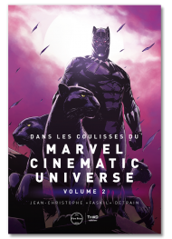 Dans les coulisses du Marvel Cinematic Universe - Volume 2 - First Print