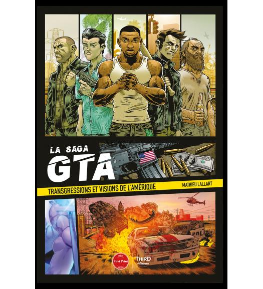 La Saga GTA. Transgressions et visions de l'Amérique - First Print