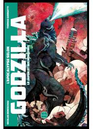 L'Apocalypse selon Godzilla. Le Japon et ses monstres - First Print