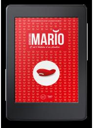 Générations Mario. C'est l'histoire d'un plombier... - ebook