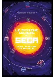 Le Système solaire de SEGA. Vers la Saturn et au-delà - First Print