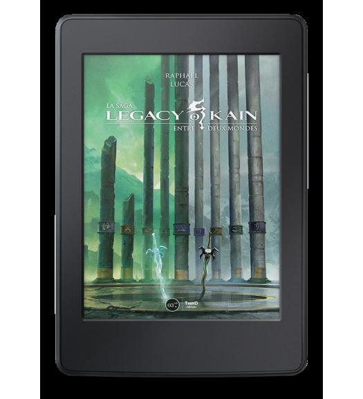 La saga Legacy of Kain. Entre deux mondes - ebook