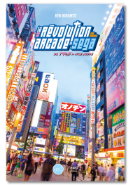 La Révolution arcade de SEGA. De 1945 à nos jours