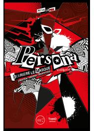 Persona. Derrière le masque - Volume 2