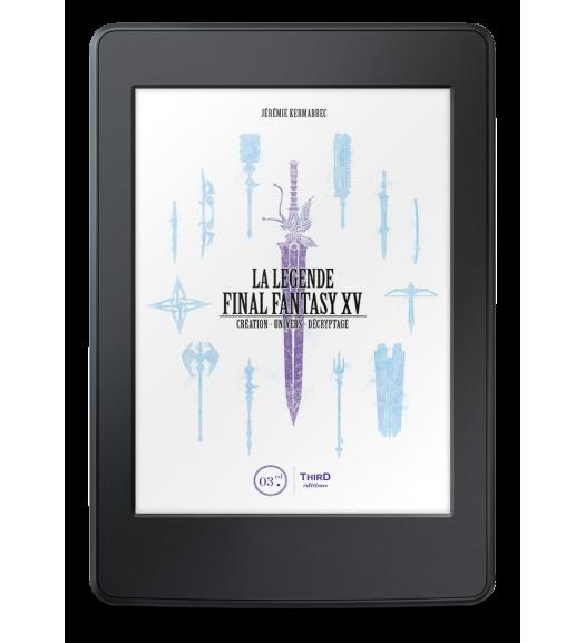 La Légende Final Fantasy XV - ebook