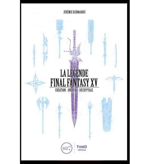 La Légende Final Fantasy XV