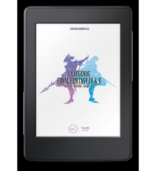La Légende Final Fantasy IV & V - eBook