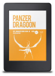Ludothèque n°10 : Panzer Dragoon - ebook