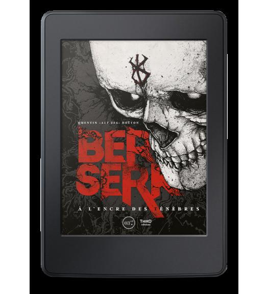 Berserk. A l'encre des ténèbres - ebook
