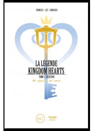 La Légende Kingdom Hearts. Tome 1 : Création. Le Royaume du cœur