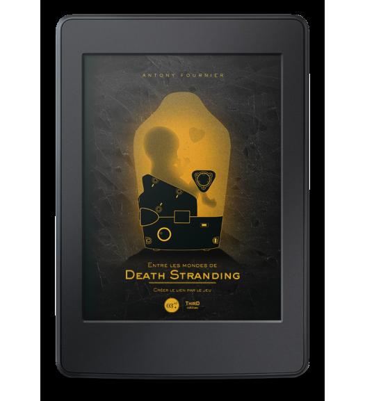 Entre les mondes de Death Stranding - ebook
