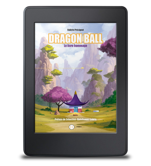 Dragon Ball. Le livre hommage - ebook