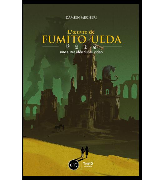 L'oeuvre de Fumito Ueda : une autre idée du jeu vidéo