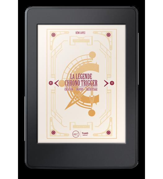 La Légende Chrono Trigger - ebook
