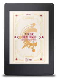 La Légende Chrono Trigger - ebook