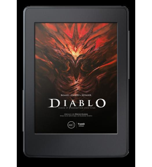 Diablo. Genèse et rédemption d'un titan - ebook