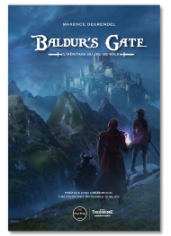 Baldur's Gate. L'héritage du jeu de rôle - First Print
