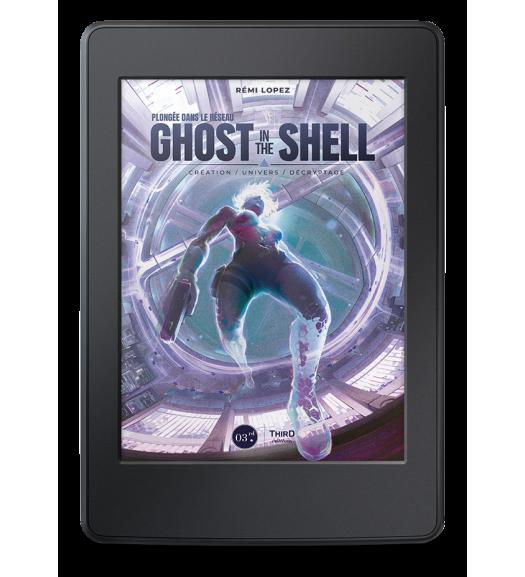 Plongée dans le réseau Ghost in the Shell - ebook