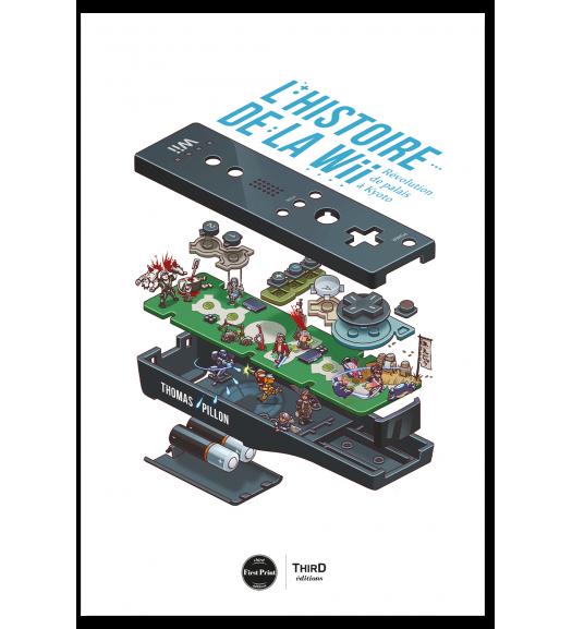 L'histoire de la Wii. Une révolution de palais à Kyoto - First Print